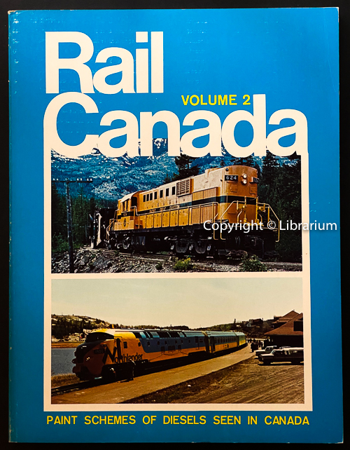 Image for Rail Canada: Diesel Paint Schemes of Diesels Seen in Canada. Volume 2 (Two)