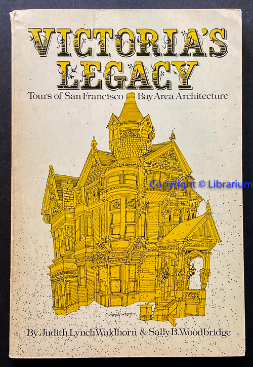 Image for Victoria's Legacy: Tours of San Francisco Bay Area Architecture.
