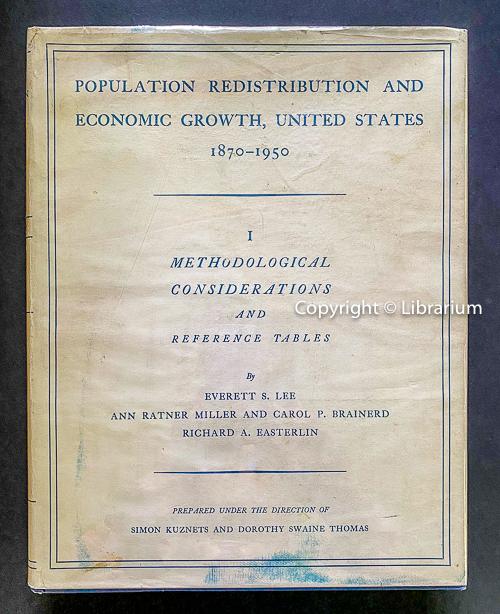 Image for Population Redistribution and Economic Growth, United States, 1870—1950: I - Methodological Considerations and Reference Tables