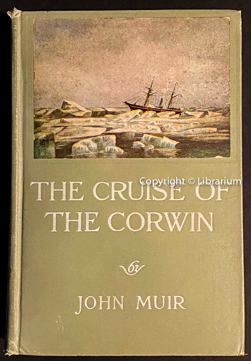 Image for The Cruise of the Corwin: Journal of the Arctic Expedition of 1881 in search of De Long and the Jeannette.
