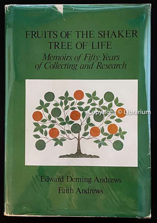 Image for Fruits of the Shaker Tree of Life: Memoirs of Fifty Years of Collecting & Research (50)