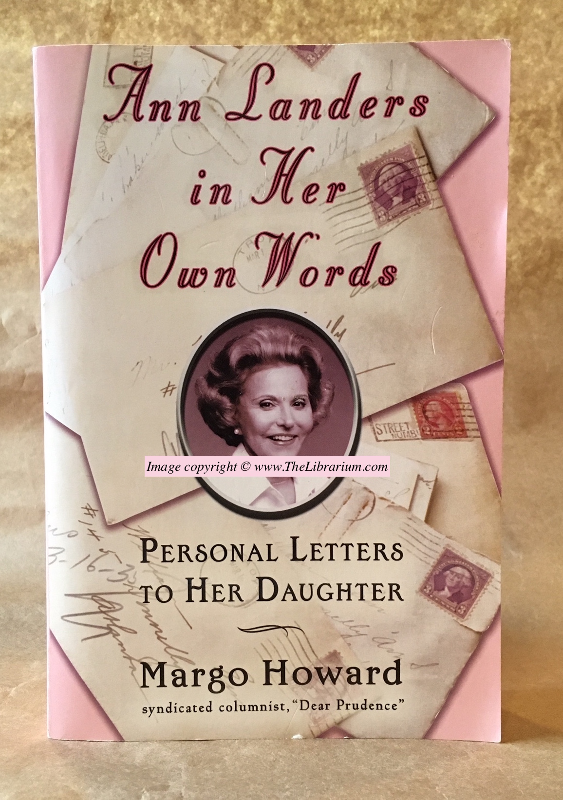 Image for Ann Landers in Her Own Words: Personal Letters to Her Daughter