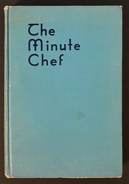 Image for The Minute Chef: Especially adapted for Restaurants, Tea Rooms and Luncheonettes