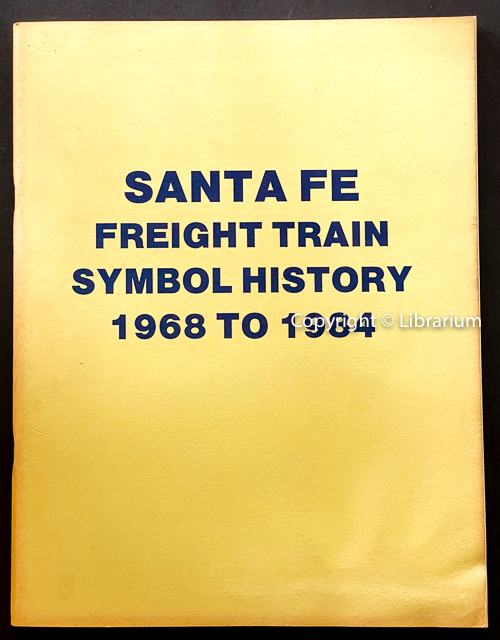 Image for Santa Fe Freight Train Symbol History 1968-1984