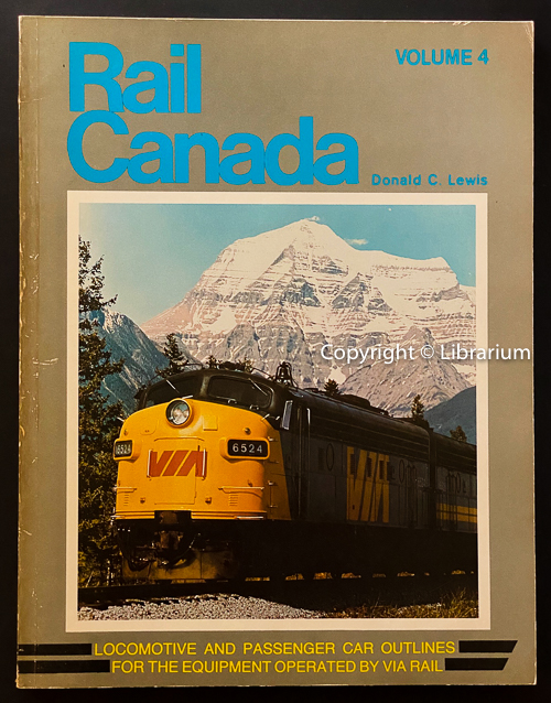 Image for Rail Canada: Paint Diagrams and Outline Drawings for Via Rails Locomotive and Passenger Car Fleet. Volume 4 (Four)