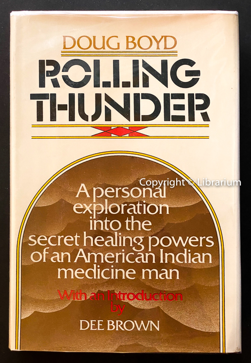 Image for Rolling Thunder: A personal exploration into the secret healing powers of an American Indian medicine man