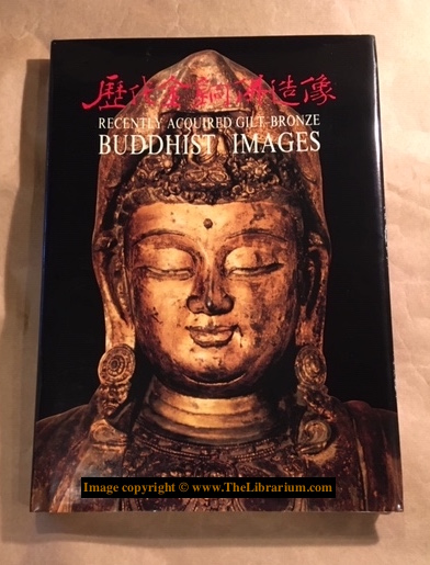 Image for A Special Exhibition of Recently Acquired Gilt-Bronze Buddhist Images