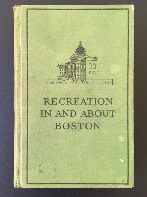 Image for Recreation in and About Boston: A Handbook of Opportunities
