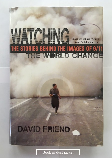 Image for Watching the World Change: The Stories Behind the Images of 9/11